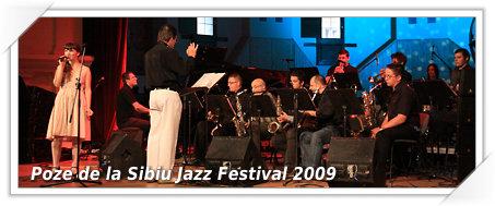 Poze de la Galele Studentesti de Jazz si de la Sibiu Jazz Festival 2009
