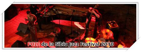 Poze de la Sibiu Jazz Festival 2010