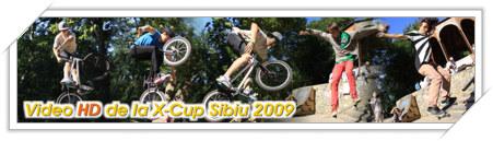 Video HD de la X-Cup Sibiu 2009, 31 Iulie. Editia a II-a