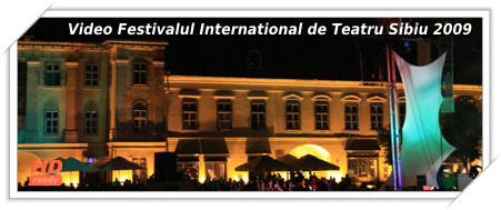 Video HD de la Festivalul International de Teatru Sibiu 2009 - InOvatii